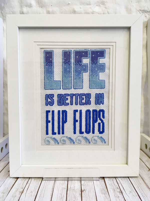 Flip flop quote cross stitch kit